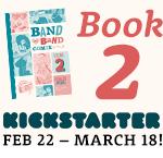 Volume 2 on Kickstarter!